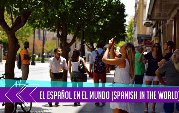 El Español en el Mundo (Spanish in the World) 2