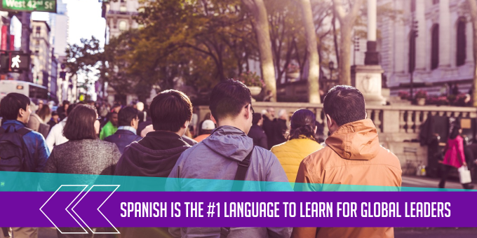 Spanish Is the #1 Language to Learn for Global Leaders